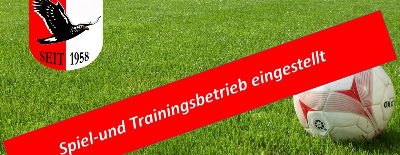Spiel- und Trainingsbetrieb ausgesetzt